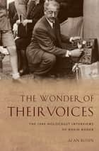 The Wonder of Their Voices ebook by Alan Rosen