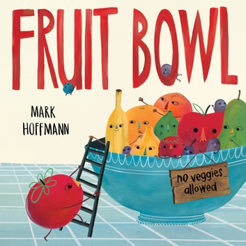 Fruit Bowl ebook by Mark Hoffmann