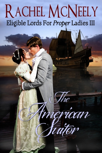 The American Suitor ebook by Rachel McNeely