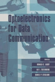 Optoelectronics for Data Communication ebook by Lasky, Ronald C.