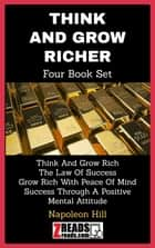 THINK AND GROW RICH - Four Book Set ebook by Napoleon Hill, James M. Brand