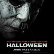 Halloween - The Official Movie Novelization audiobook by John Passarella