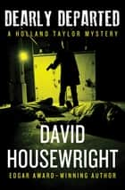 Dearly Departed ebook by David Housewright