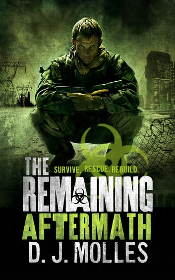 The Remaining: Aftermath 電子書籍 by D. J. Molles