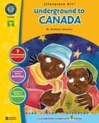 Underground to Canada - Literature Kit Gr. 5-6 ebook by Marie-Helen Goyetche