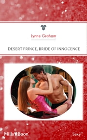 Desert Prince, Bride Of Innocence 電子書 by Lynne Graham