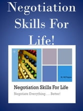 Negotiation Skills For Life ebook by William Tappan