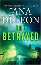 The Betrayed ebook by Jana DeLeon