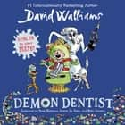 Demon Dentist audiobook by David Walliams