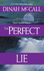 The Perfect Lie ebook by Dinah McCall