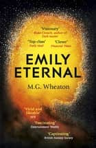 Emily Eternal ebook by