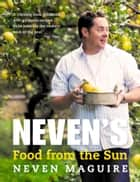 Food from the Sun ebook by Neven Maguire