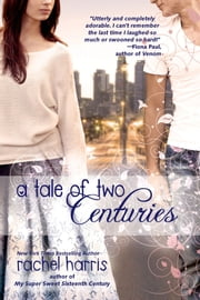 A Tale of Two Centuries ebook by Rachel Harris