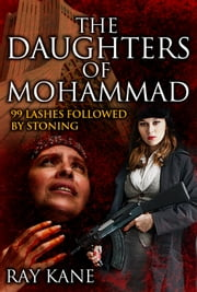 The Daughters of Mohammad ebook by Ray Kane