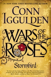Wars of the Roses: Stormbird ebook by Conn Iggulden