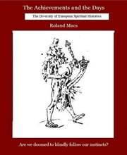 Book IV. The Diversity of European Spiritual Histories ebook by Roland Maes