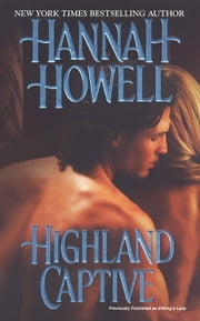 Highland Captive ebook by Hannah Howell