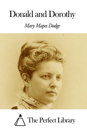Donald and Dorothy ebook by Mary Mapes Dodge