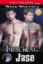 Tracking Jase ebook by Tatum Throne