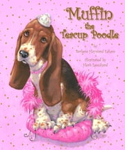 Muffin the Teacup Poodle ebook by Barbara Esham