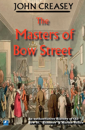 The Masters Of Bow Street ebook by John Creasey