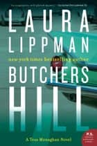 Butchers Hill - A Tess Monaghan Novel ebook by Laura Lippman