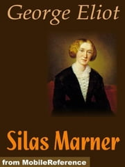 Silas Marner (Mobi Classics) ebook by George Eliot