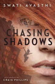 Chasing Shadows ebook by Swati Avasthi,Craig Phillips