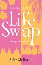Life Swap ebook by