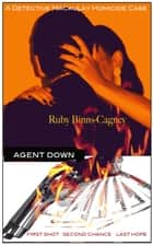 Agent Down: A Detective Macaulay Homicide Case ebook by Ruby Binns-Cagney