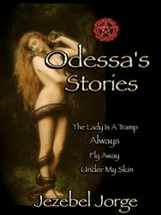 Odessa's Stories ebook by Jezebel Jorge