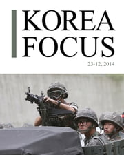 Korea focus - December 2014 ebook by The Korea Foundation