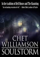 Soulstorm ebook by Chet Williamson
