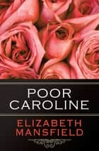 Poor Caroline ebook by
