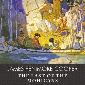 The Last of the Mohicans audiobook by James Fenimore Cooper