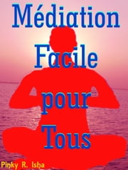 Médiation Facile pour Tous ebook by Kobo.Web.Store.Products.Fields.ContributorFieldViewModel
