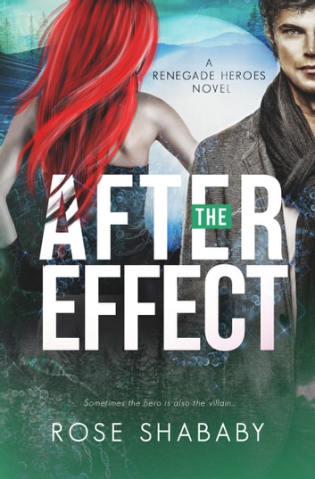 The After Effect ebook by Rose Shababy