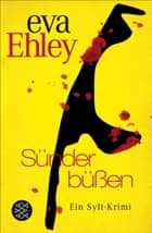 Sünder büßen ebook by Eva Ehley