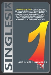 Singles 1 ebook by Sklar (Org.), Noga; Valle, Claudia Ribeiro do; Peixoto,...