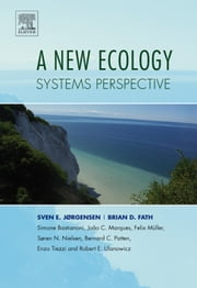 A New Ecology: Systems Perspective ebook by Jørgensen, Sven Erik