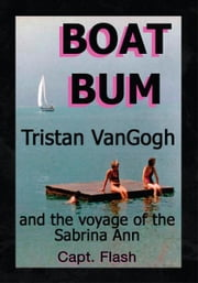 BOAT BUM ebook by Capt. Flash