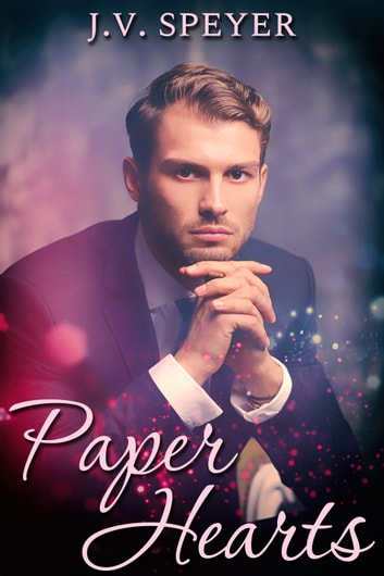 Paper Hearts ebook by J.V. Speyer