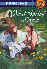 Next Spring an Oriole ebook by Gloria Whelan