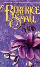 The Kadin ebook by Bertrice Small