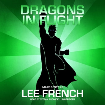 Dragons in Flight audiobook by Lee French,Claire Bloom