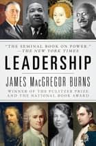 Leadership ebook by James MacGregor Burns