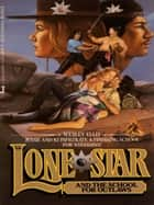 Lone Star 30 ebook by Wesley Ellis
