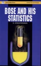 Bose and His Statistics ebook by G.Venkataraman