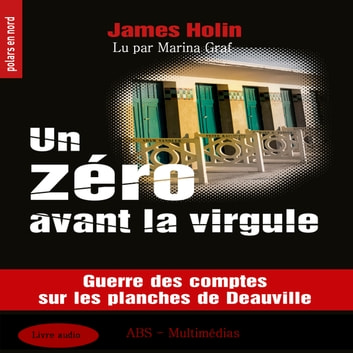 Un zero avant la virgule audiobook by James Holin