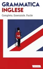 Grammatica inglese - Sintesi .zip ebook by Rosa Anna Rizzo